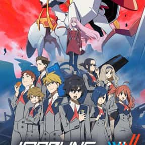 DARLING in the FRANXX is listed (or ranked) 19 on the list The Best Romance Anime Ever Made