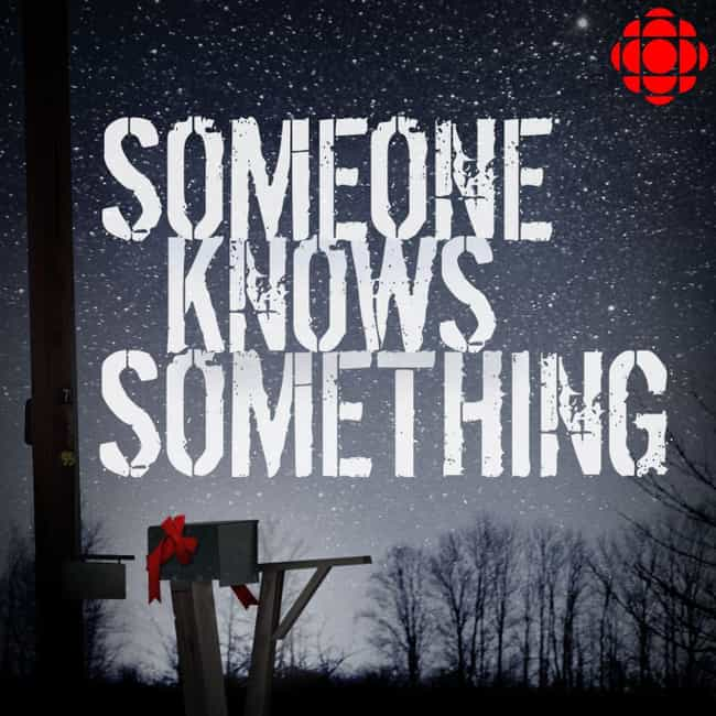 'Someone Knows Something&#... is listed (or ranked) 3 on the list All The Times Popular Crime Podcasts Helped Reopen A Cold Case