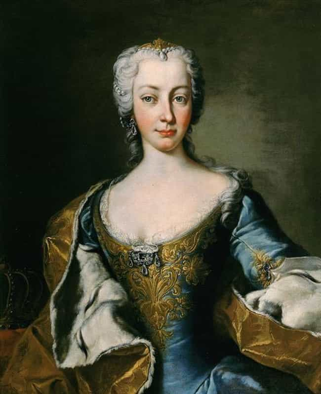 Maria Theresa Championed... is listed (or ranked) 3 on the list Marie Antoinette's Mother Was One Of The Most Interesting And Contradictory Female Royals