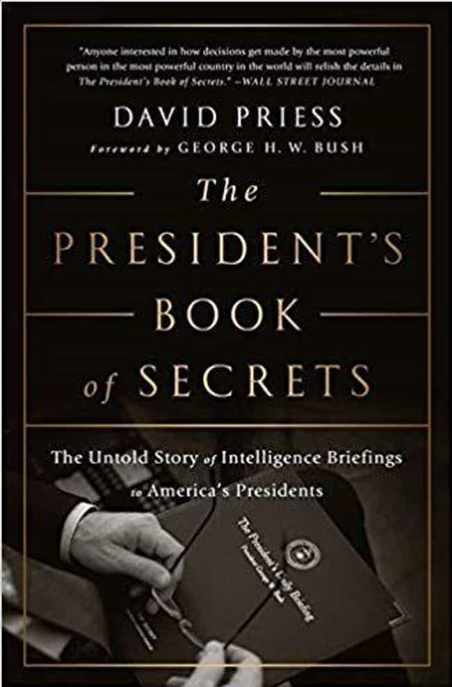 The 'Book of Secrets' ... is listed (or ranked) 2 on the list Everything We Know About The President's Book Of Secrets