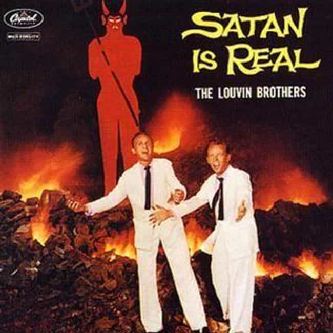 The Album Cover Is Infamous Fo... is listed (or ranked) 1 on the list The Strange History Behind The Louvin Brothers' Bizarre Album 'Satan Is Real'