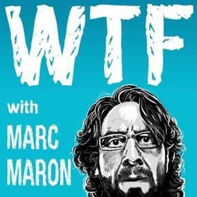 WTF with Marc Maron Podcast is listed (or ranked) 11 on the list The Most Popular Comedy Podcasts Right Now, Ranked