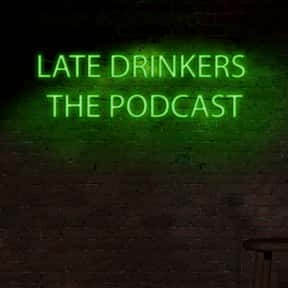 Late Drinkers The Podcast is listed (or ranked) 23 on the list The Most Popular Comedy Podcasts Right Now, Ranked