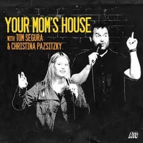 Your Mom's House with Christin is listed (or ranked) 5 on the list The Most Popular Comedy Podcasts Right Now, Ranked