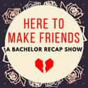 A Bachelor Recap Show is listed (or ranked) 25 on the list The Most Popular Pop Culture Podcasts Right Now, Ranked