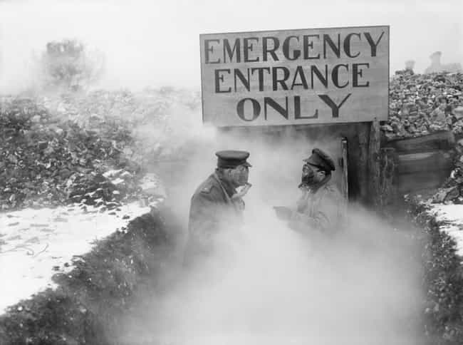 Gas Attacks Were As Terrifying... is listed (or ranked) 2 on the list What It Was Really Like For Soldiers In The Trenches Of WWI