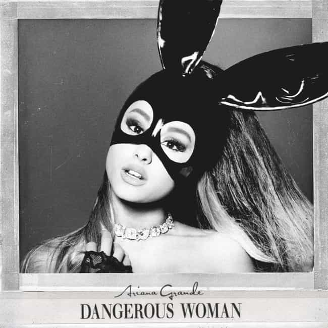 Dangerous Woman is listed (or ranked) 2 on the list The Best Ariana Grande Albums, Ranked
