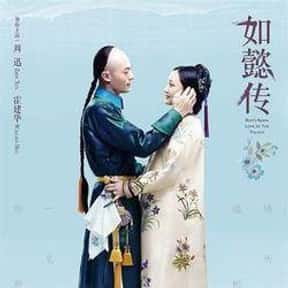 Ruyi's Royal Love in the Palac is listed (or ranked) 18 on the list The Best Chinese Dramas and Soap Operas