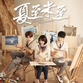 Rush to the Dead Summer is listed (or ranked) 19 on the list The Best Chinese Dramas and Soap Operas
