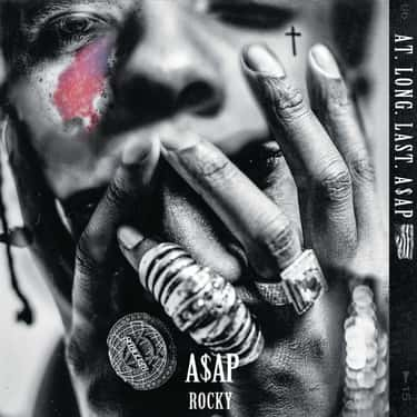 At. Long. Last. ASAP is listed (or ranked) 1 on the list The Best ASAP Rocky Albums, Ranked
