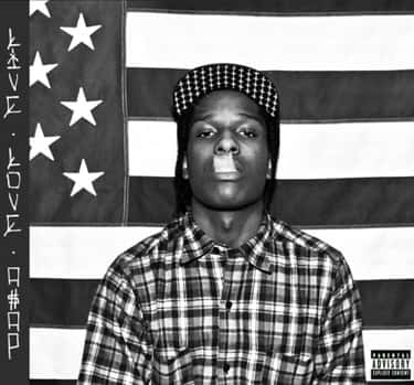 Live. Love. ASAP is listed (or ranked) 2 on the list The Best ASAP Rocky Albums, Ranked