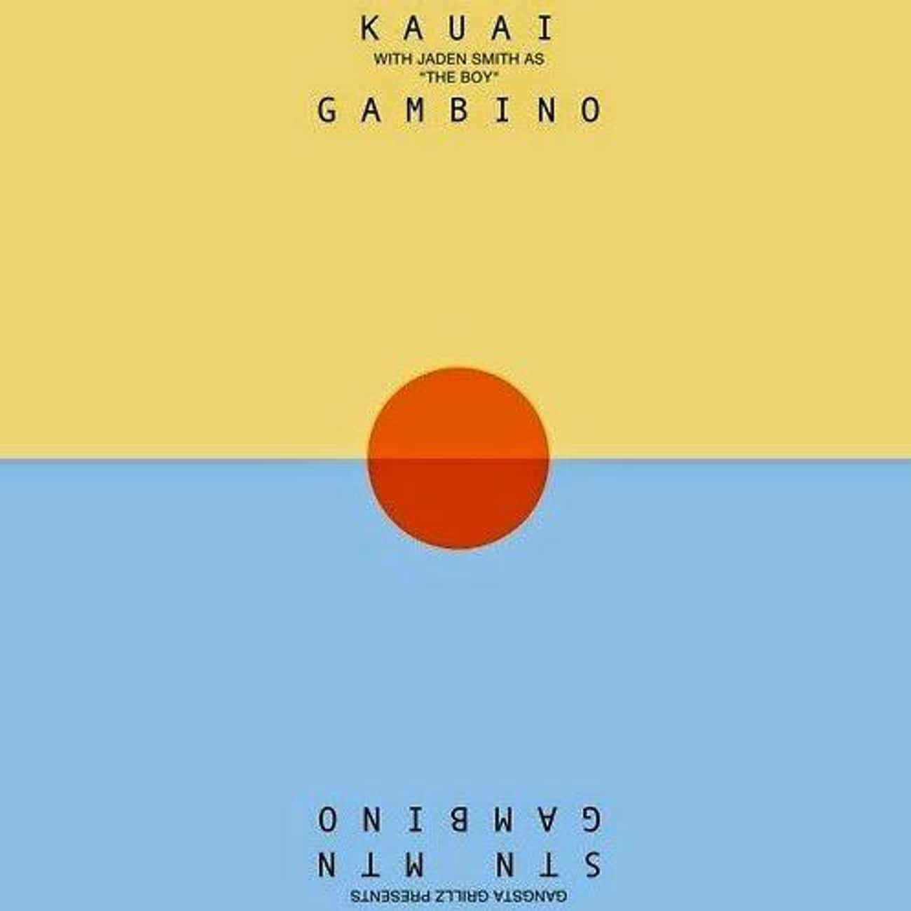 STN MTN / Kauai is listed (or ranked) 4 on the list The Best Childish Gambino Albums, Ranked