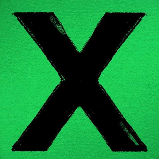 x is listed (or ranked) 1 on the list The Best Ed Sheeran Albums, Ranked