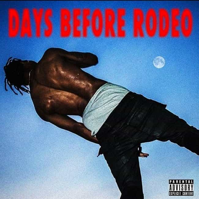 Days Before Rodeo is listed (or ranked) 2 on the list The Best Travis Scott Albums, Ranked