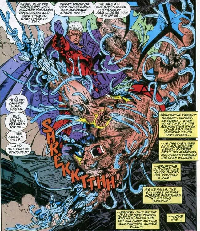 Magneto Rips The Adamantium Ri... is listed (or ranked) 3 on the list The Most Messed Up Things That Have Happened To Wolverine In The Comics