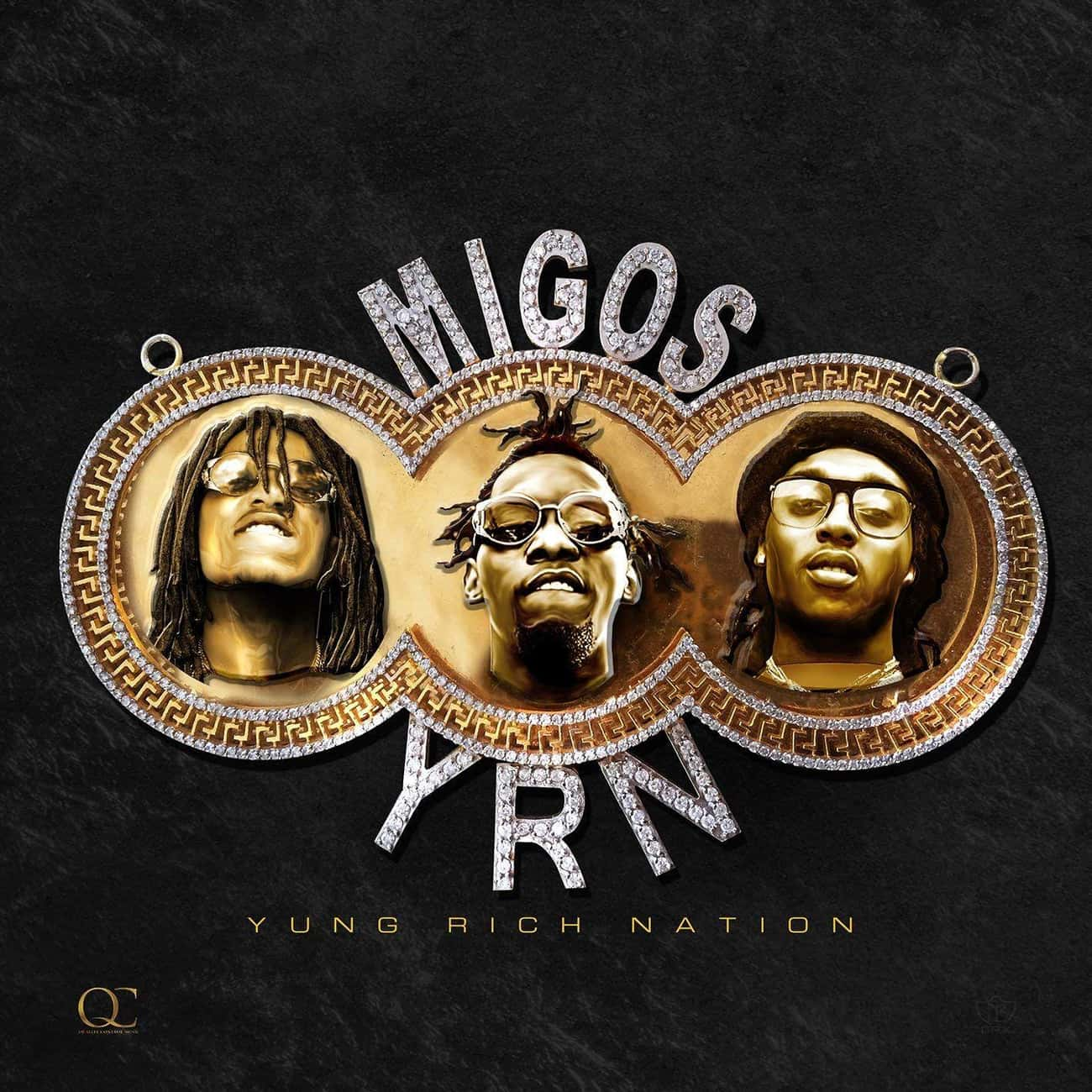 Yung Rich Nation is listed (or ranked) 2 on the list The Best Migos Albums, Ranked