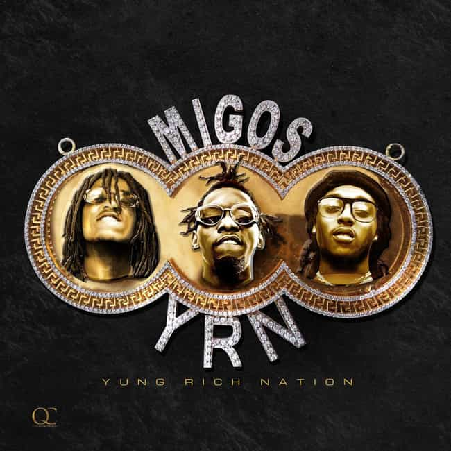 Yung Rich Nation is listed (or ranked) 3 on the list The Best Migos Albums, Ranked