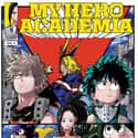 My Hero Academia is listed (or ranked) 6 on the list The Best Shonen Jump Manga
