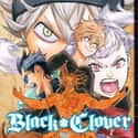 Black Clover is listed (or ranked) 11 on the list The Best Shonen Jump Manga