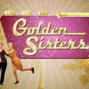 Golden Sisters is listed (or ranked) 24 on the list The Greatest TV Shows About Senior Citizens