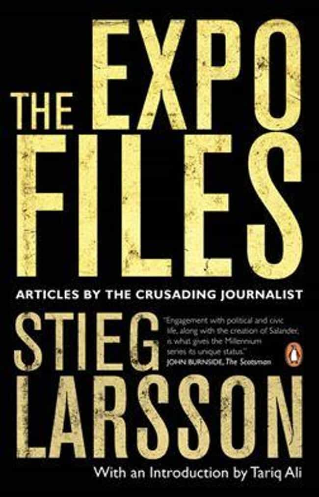 He Ran An Anti-Hate Magazine is listed (or ranked) 2 on the list What Really Happened To Stieg Larsson?