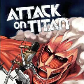 Attack on Titan is listed (or ranked) 2 on the list The Best Post-Apocalyptic Manga