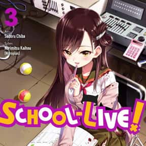 School Live! is listed (or ranked) 25 on the list The Best Post-Apocalyptic Manga