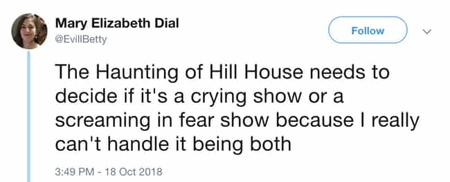 Screaming In Fear, Crying, The... is listed (or ranked) 7 on the list People Can't Get Over How Scary 'The Haunting Of Hill House' Is