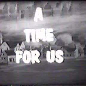 A Time for Us is listed (or ranked) 25 on the list The Best 60s Daytime Soap Operas