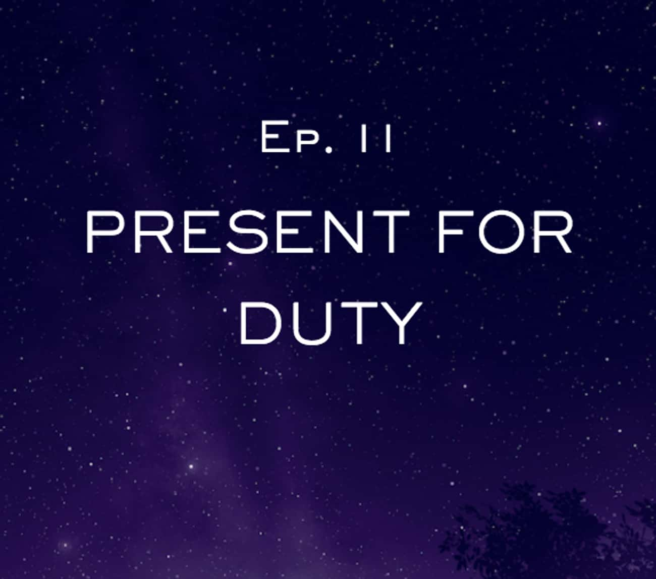Present for Duty