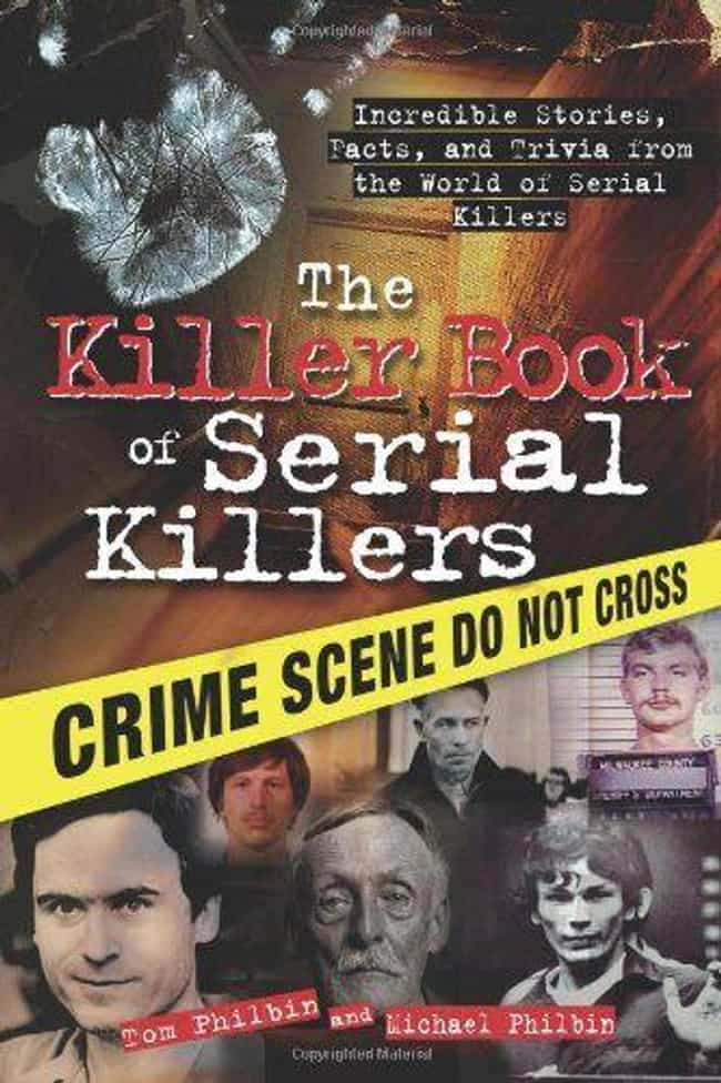 The Killer Book Of Serial Kill... is listed (or ranked) 4 on the list Coffee Table Books For Your Friend Who's Obsessed With True Crime
