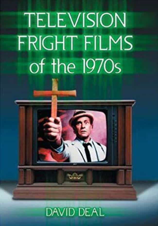 Television Fright Films ... is listed (or ranked) 4 on the list 16 Coffee Table Books For People Obsessed With Horror