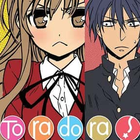 Toradora! is listed (or ranked) 4 on the list The Best Manga About Unrequited Love