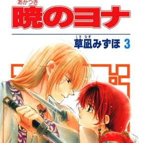 Akatsuki No Yona is listed (or ranked) 2 on the list The Best Manga About Unrequited Love