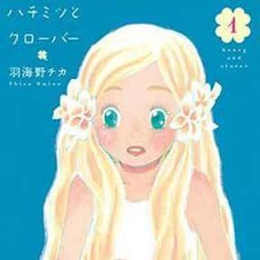 Honey and Clover is listed (or ranked) 20 on the list The Best Manga About Unrequited Love