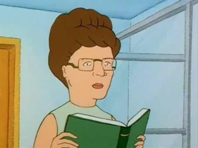 Peggy Hill On The Importance O... is listed (or ranked) 4 on the list 18 Times 'King Of The Hill' Made A Really Good Point