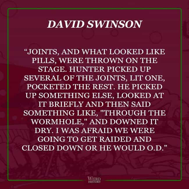 David Swinson Observed H... is listed (or ranked) 4 on the list Friends of Hunter S. Thompson Share Their Wildest Stories Featuring The Late Gonzo Journalist