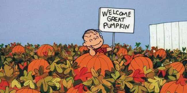 The Great Pumpkin Story ... is listed (or ranked) 1 on the list Dark 'Peanuts' Fan Theories That Will Leave You Reeling (And In Need Of Lucy's Psychiatric Help)
