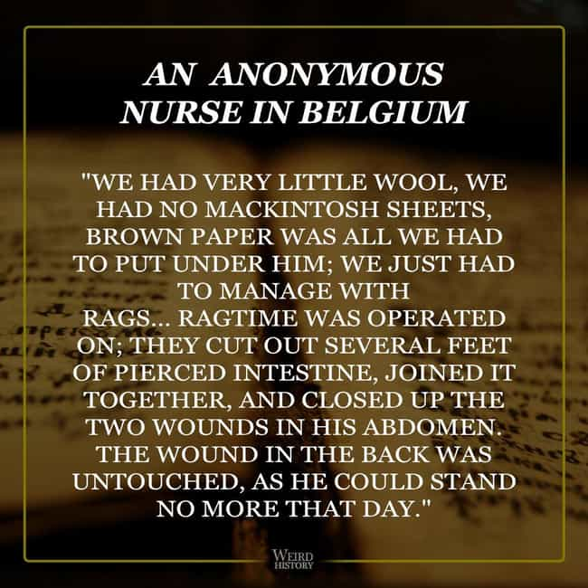 Nurses Went To Great Len... is listed (or ranked) 3 on the list Firsthand Accounts From Nurses Who Served During WWI