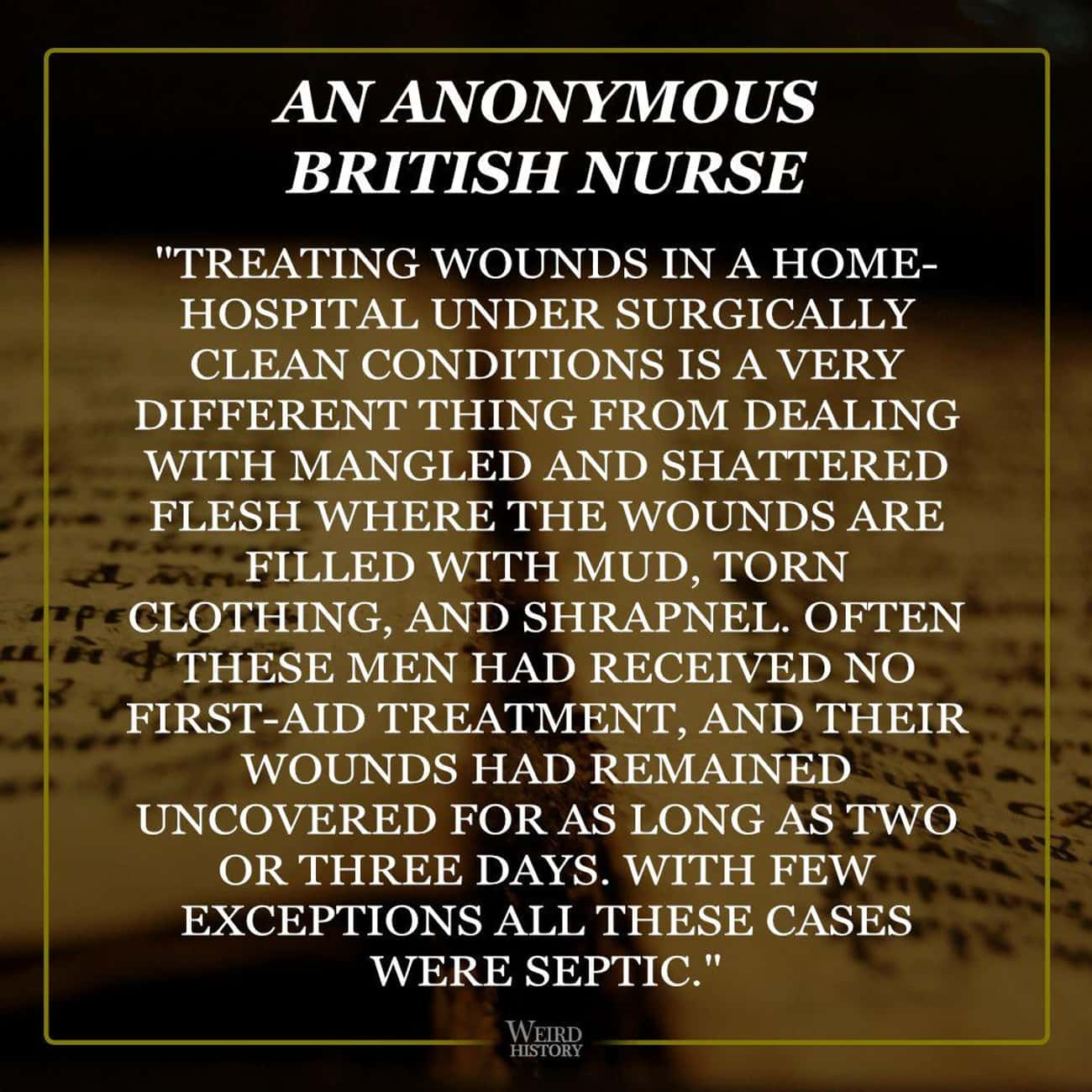 Nurses Struggled To Keep Dress is listed (or ranked) 4 on the list Firsthand Accounts From Nurses Who Served During WWI