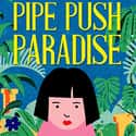 Pipe Push Paradise is listed (or ranked) 23 on the list The Best Nintendo Switch Games For Kids