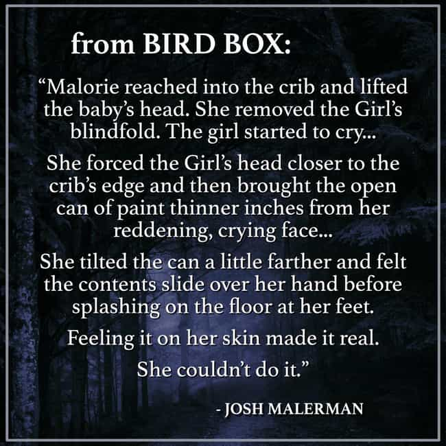 Malorie Makes An Impossible De... is listed (or ranked) 1 on the list Things From The 'Bird Box' Book That Were Too Intense For The Screen