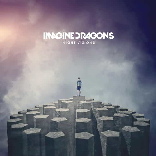 Night Visions is listed (or ranked) 1 on the list The Best Imagine Dragons Albums, Ranked