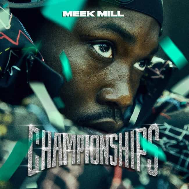 Championships is listed (or ranked) 2 on the list The Best Meek Mill Albums, Ranked
