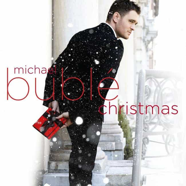 Christmas is listed (or ranked) 2 on the list The Best Michael Bublé Albums, Ranked