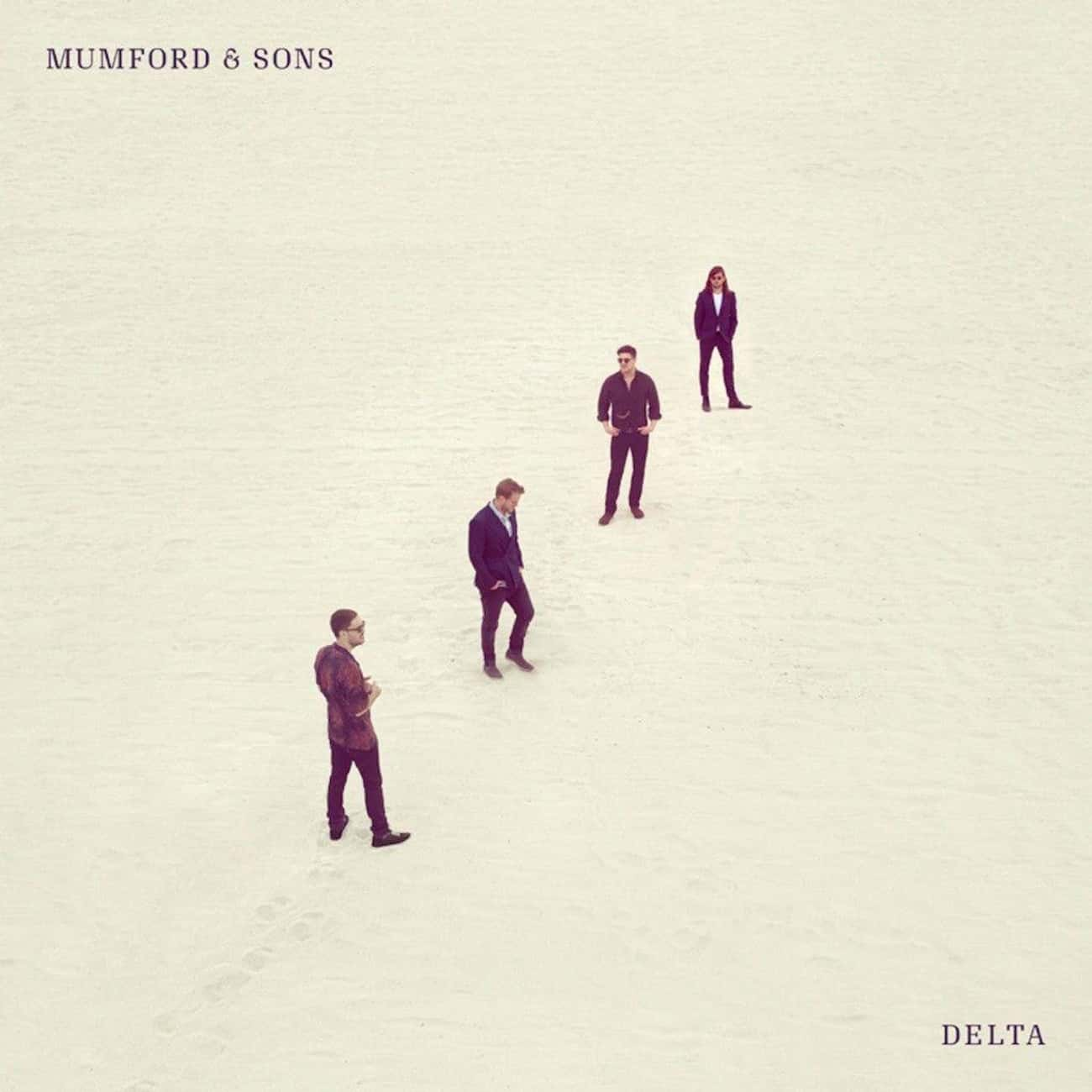 Delta is listed (or ranked) 4 on the list The Best Mumford & Sons Albums, Ranked