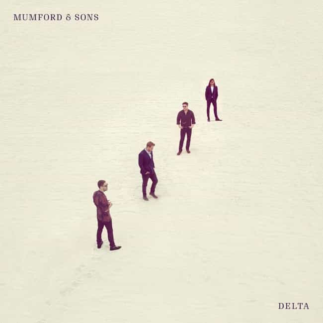 Delta is listed (or ranked) 3 on the list The Best Mumford & Sons Albums, Ranked