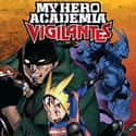 My Hero Academia: Vigilantes is listed (or ranked) 25 on the list The Best Shonen Jump Manga