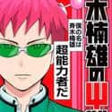 The Disastrous Life of Saiki K... is listed (or ranked) 21 on the list The Best Shonen Jump Manga