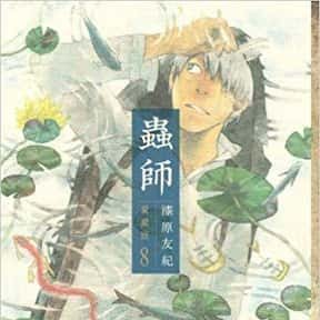 Mushishi is listed (or ranked) 25 on the list The Best Supernatural Manga